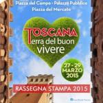 Toscana Terra del buon vivere.